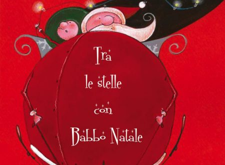 Tra le stelle con Babbo Natale: il libro!